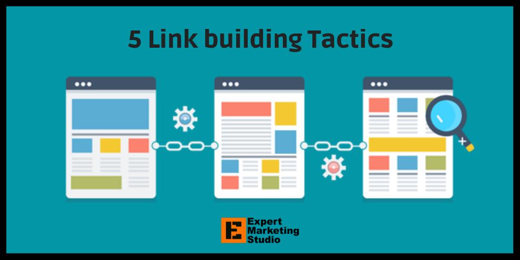 5 Link building Tactics