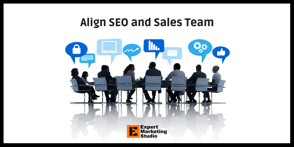 Align SEO and Sales Team