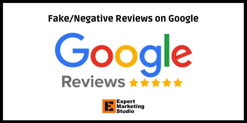 Fake/Negative Reviews on Google