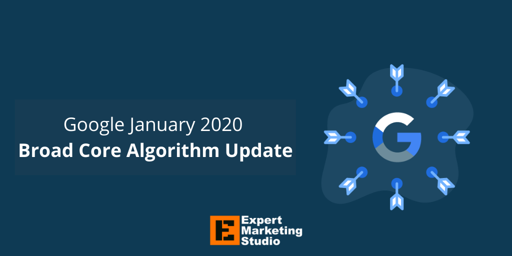Google January 2020 Broad Core Algorithm Update (1)