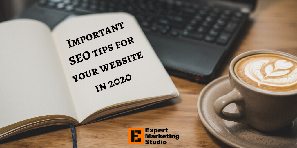 Important SEO tips for your website in 2020